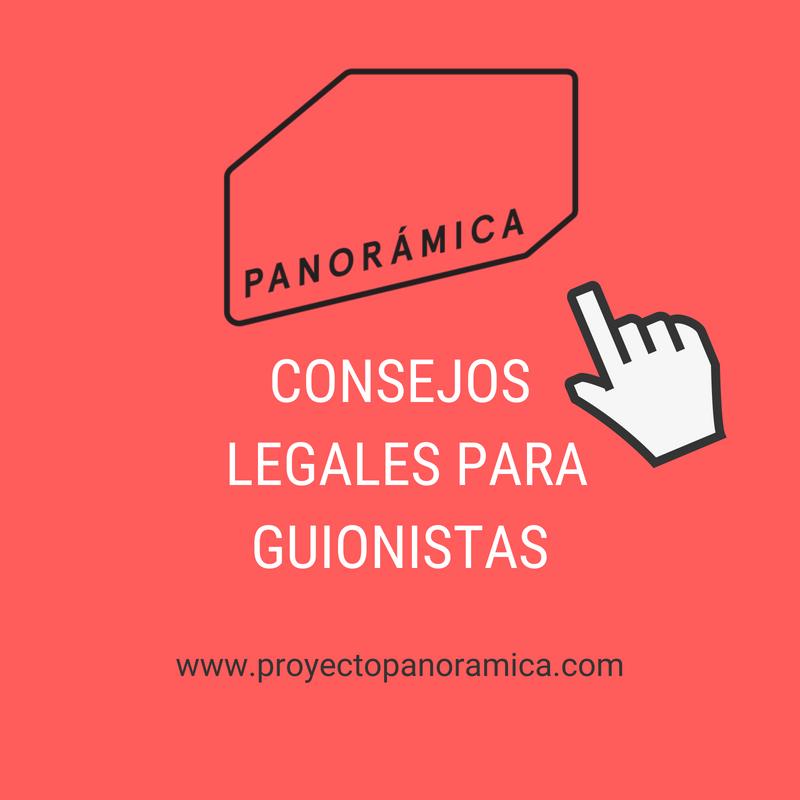 NUEVO: CONSEJOS LEGALES PARA GUIONISTAS